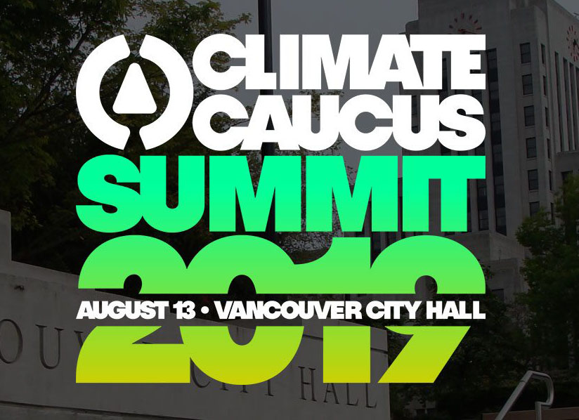Climate Caucus Summit 2019, Vancouver, BC